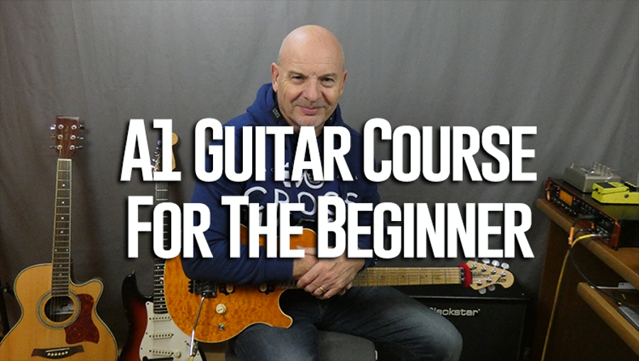 A1 Guitar Course For The Beginner